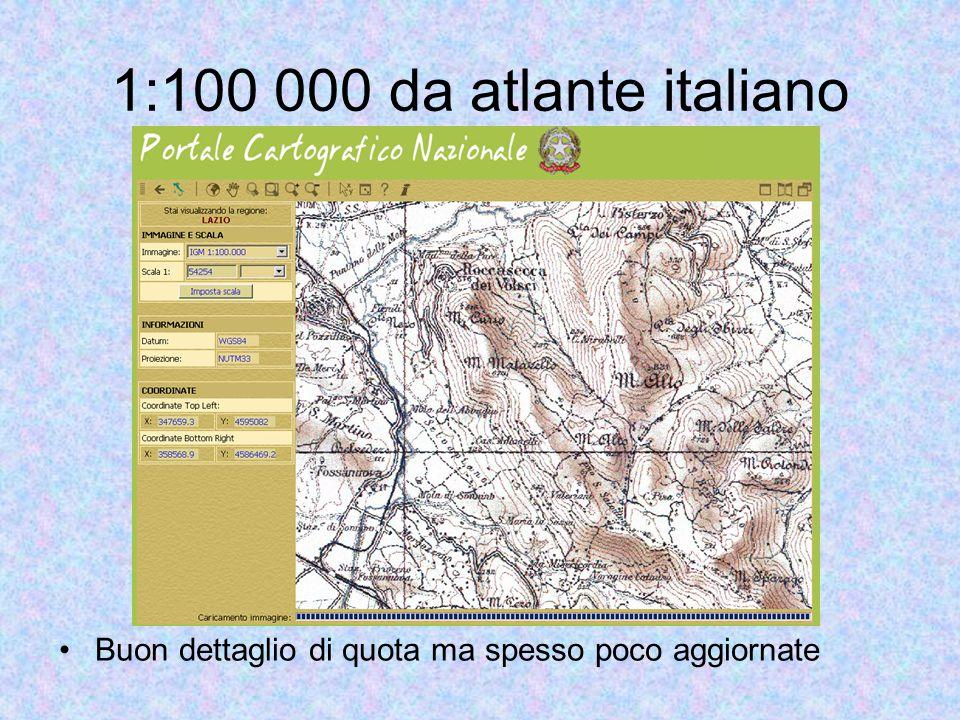 1:100 000 da atlante italiano Buon dettaglio di quota ma spesso poco aggiornate