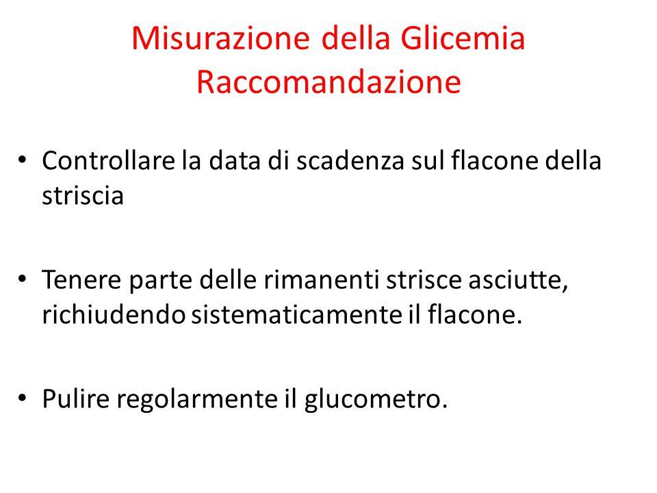 Misurazione della Glicemia Raccomandazione Controllare la data di scadenza sul flacone della striscia Tenere parte delle rimanenti strisce asciutte, r