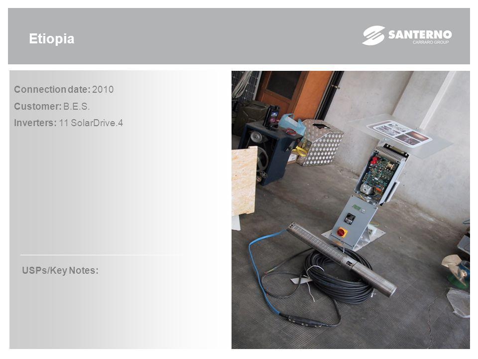 Etiopia Connection date: 2010 Customer: B.E.S. Inverters: 11 SolarDrive.4 USPs/Key Notes: