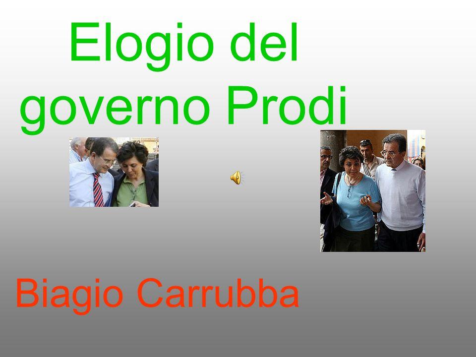Elogio del governo Prodi Biagio Carrubba