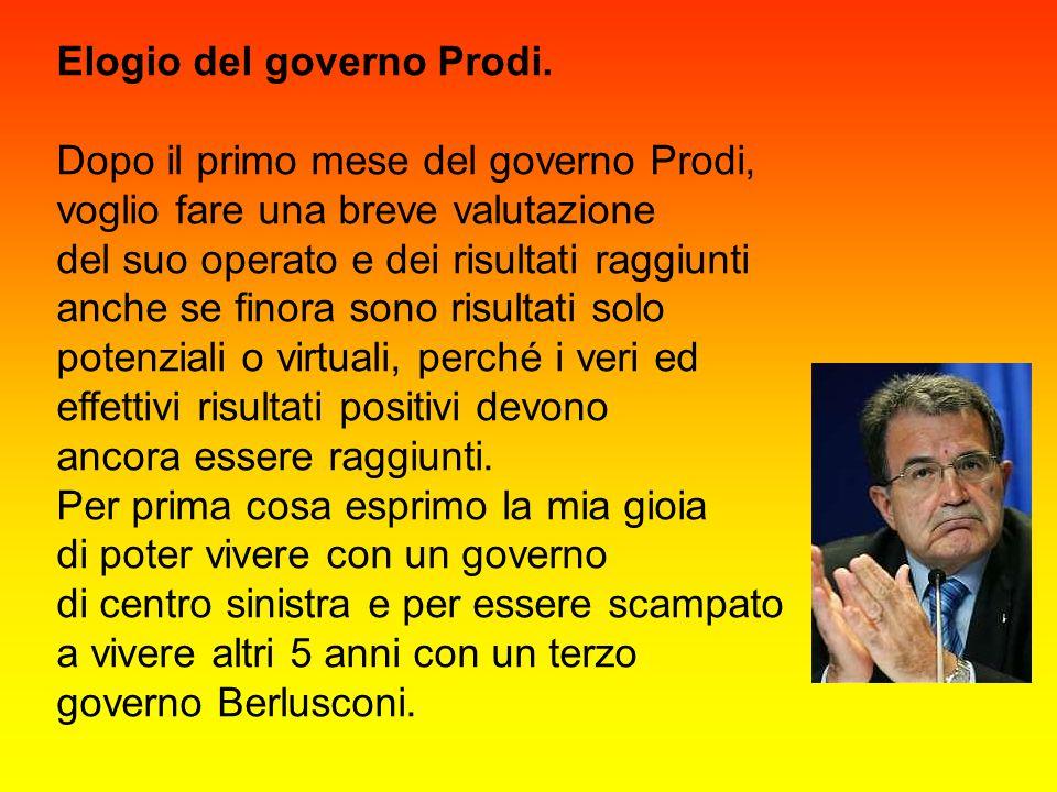 Elogio del governo Prodi.