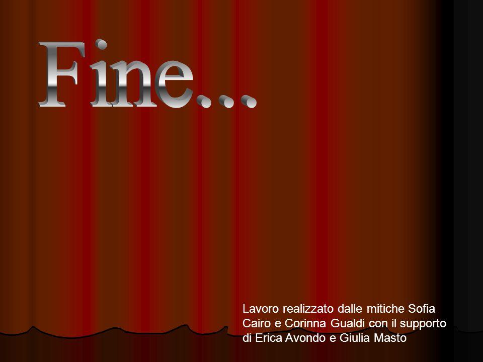 Lavoro realizzato dalle mitiche Sofia Cairo e Corinna Gualdi con il supporto di Erica Avondo e Giulia Masto