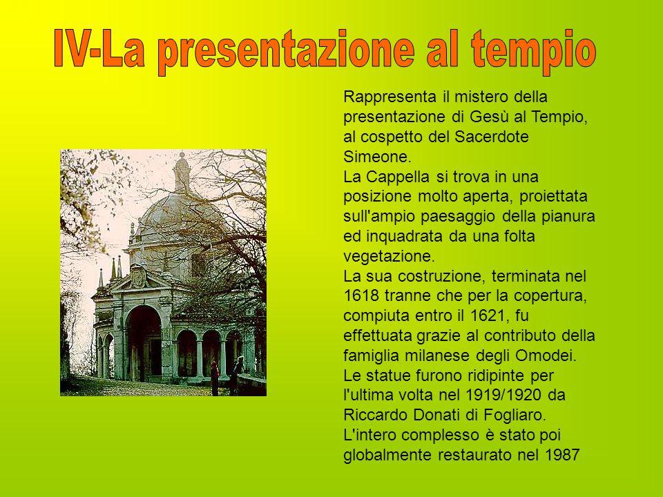 Rappresenta il mistero della presentazione di Gesù al Tempio, al cospetto del Sacerdote Simeone. La Cappella si trova in una posizione molto aperta, p