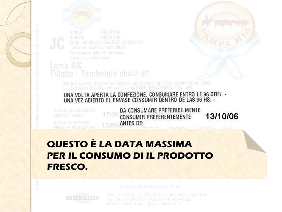 QUESTO È LA DATA MASSIMA PER IL CONSUMO DI IL PRODOTTO FRESCO.