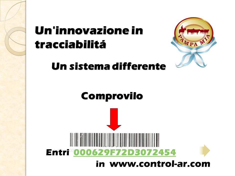 Entri 000629F72D3072454000629F72D3072454 Un innovazione in tracciabilitá Comprovilo Un sistema differente in www.control-ar.com