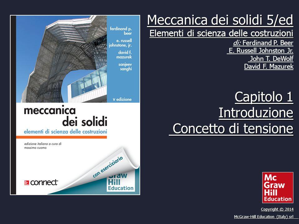 Meccanica dei solidi 5/ed Elementi di scienza delle costruzioni di: Ferdinand P.