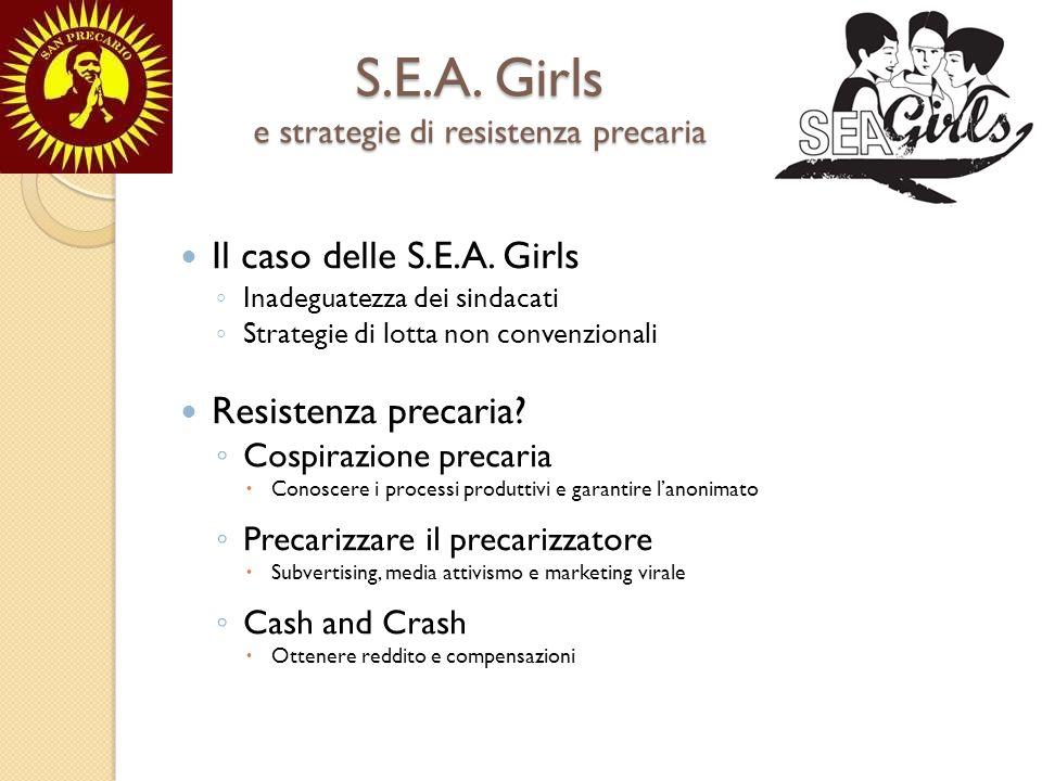 S.E.A.Girls e strategie di resistenza precaria Il caso delle S.E.A.