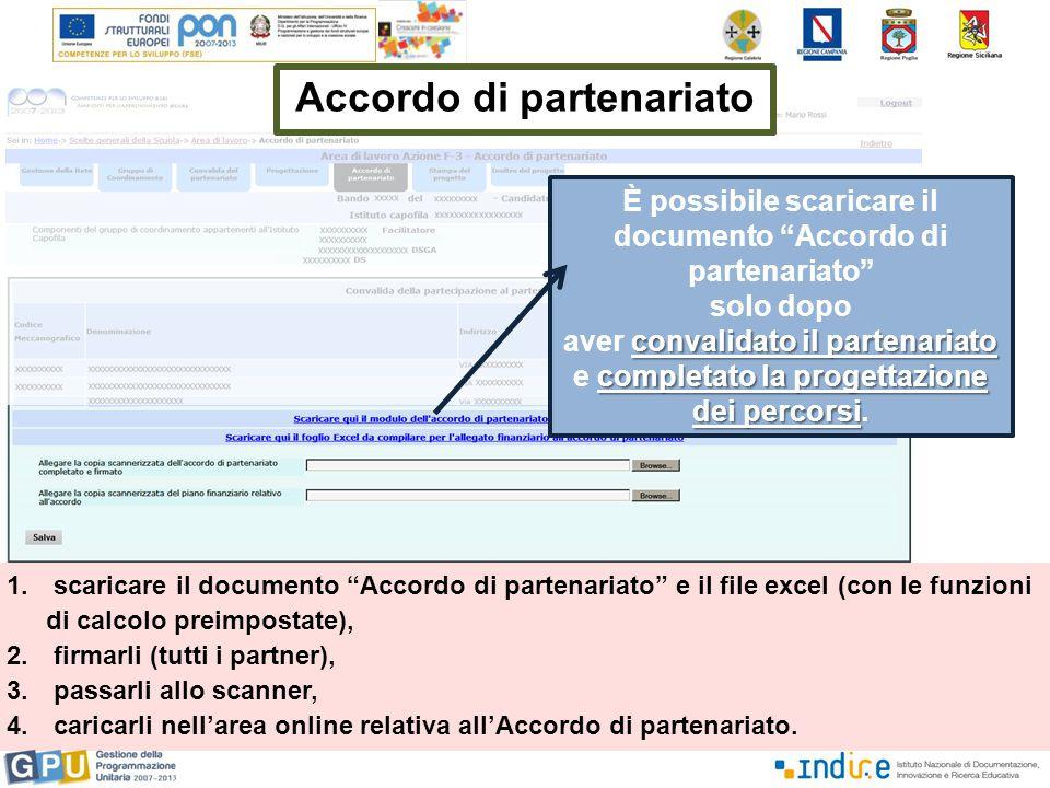 """1. scaricare il documento """"Accordo di partenariato"""" e il file excel (con le funzioni di calcolo preimpostate), 2. firmarli (tutti i partner), 3. passa"""