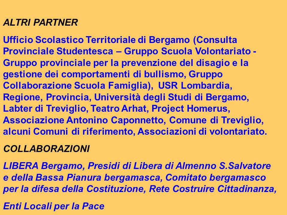 ALTRI PARTNER Ufficio Scolastico Territoriale di Bergamo (Consulta Provinciale Studentesca – Gruppo Scuola Volontariato - Gruppo provinciale per la pr