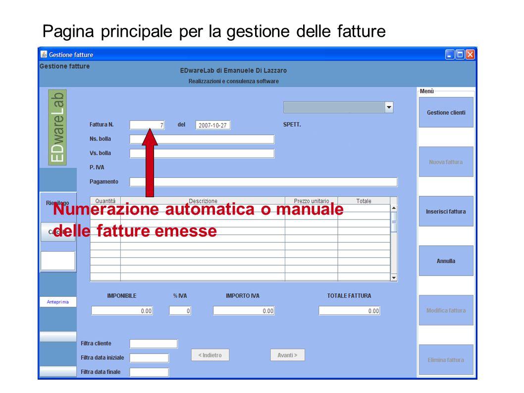 Pagina principale per la gestione delle fatture Numerazione automatica o manuale delle fatture emesse