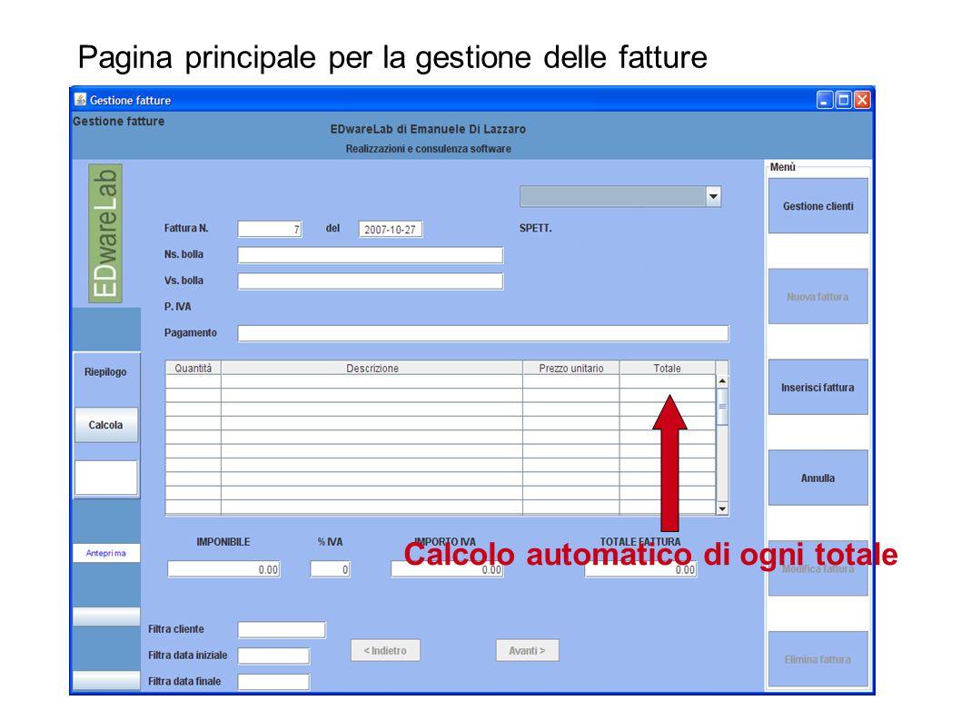 Pagina principale per la gestione delle fatture Calcolo automatico di ogni totale