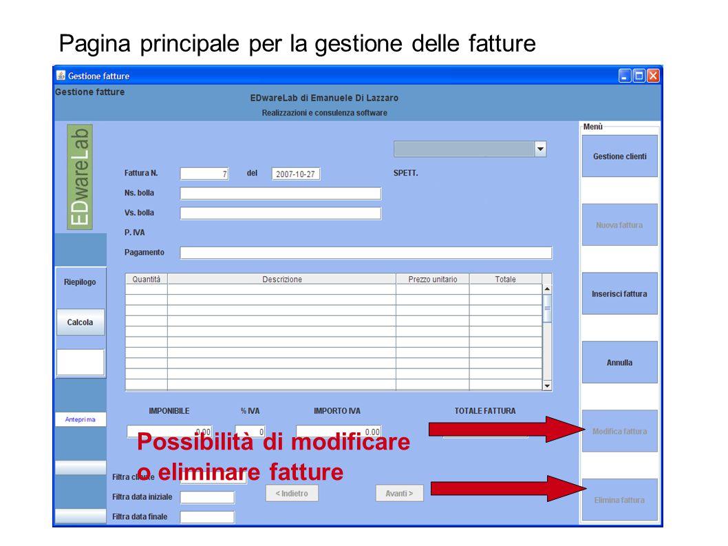Pagina principale per la gestione delle fatture Possibilità di modificare o eliminare fatture