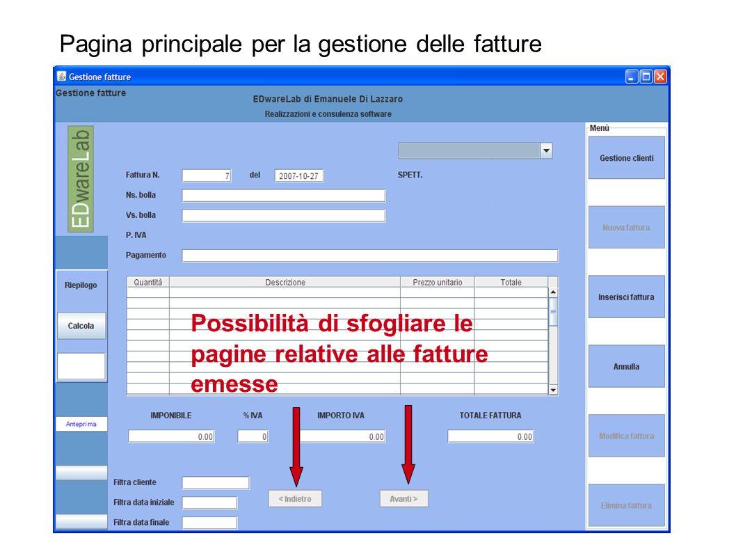 Pagina principale per la gestione delle fatture Possibilità di sfogliare le pagine relative alle fatture emesse