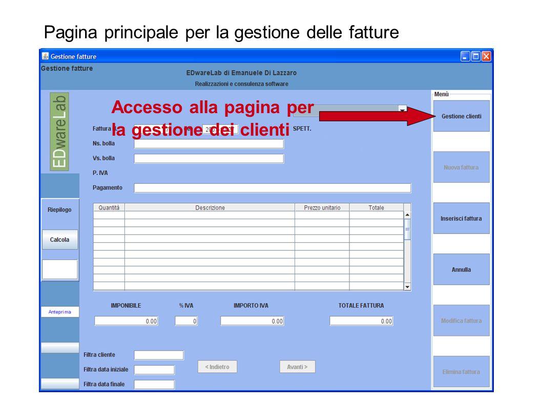 Pagina principale per la gestione delle fatture Accesso alla pagina per la gestione dei clienti