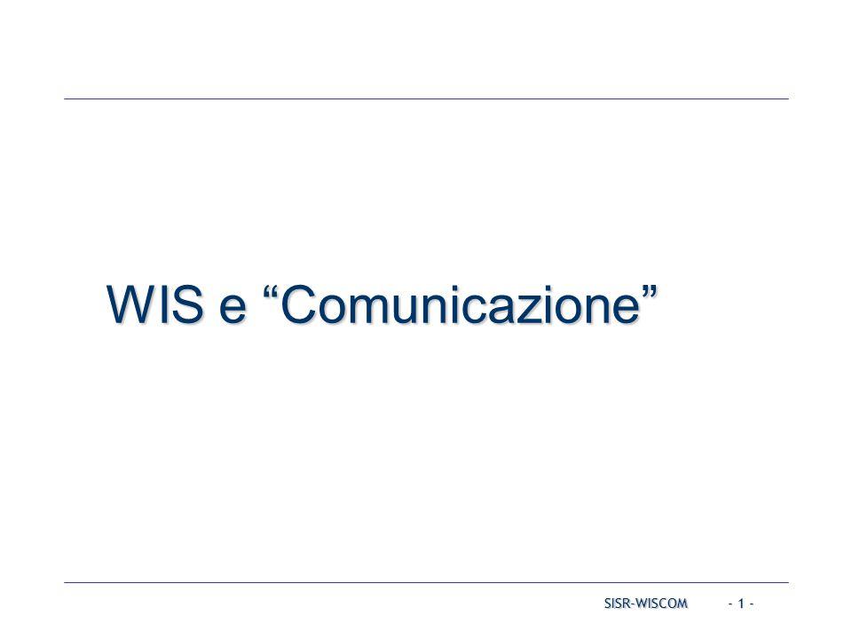 SISR-WISCOM - 1 - WIS e Comunicazione