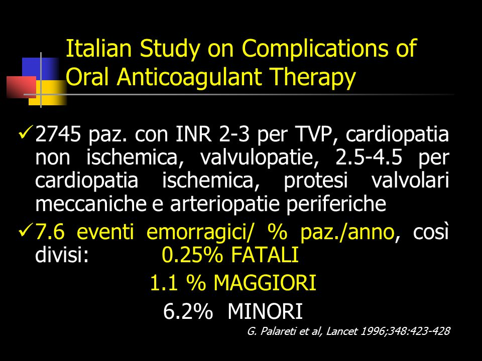 Italian Study on Complications of Oral Anticoagulant Therapy 2745 paz.
