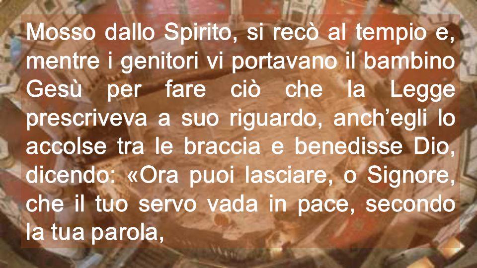 Come Simeone, tutti possiamo sperare un giorno di vedere Dio: basta solo lasciarsi guidare dallo Spirito Santo I grandi personaggi indovinano le ragio
