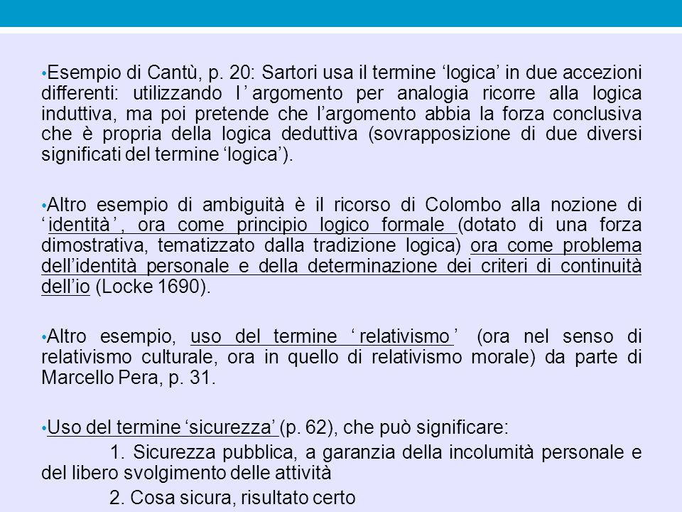 Esempio di Cantù, p. 20: Sartori usa il termine 'logica' in due accezioni differenti: utilizzando l'argomento per analogia ricorre alla logica indutti