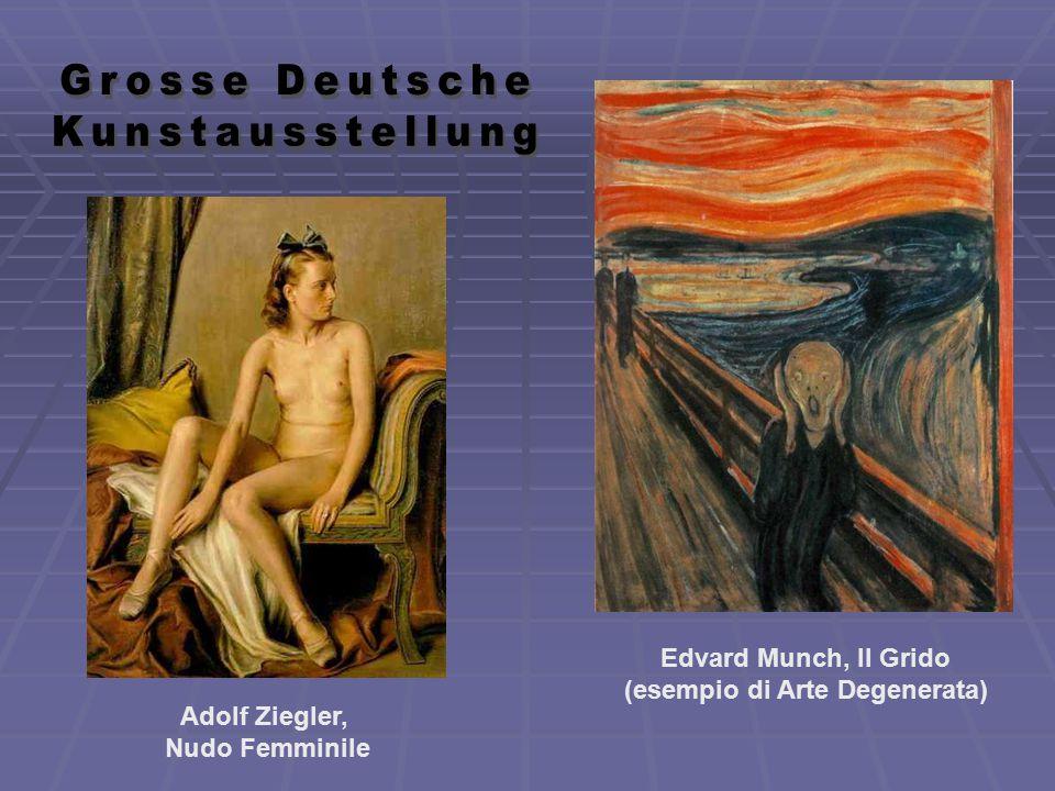 Adolf Ziegler, Nudo Femminile Edvard Munch, Il Grido (esempio di Arte Degenerata)