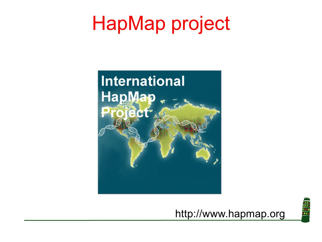 HapMap project http://www.hapmap.org