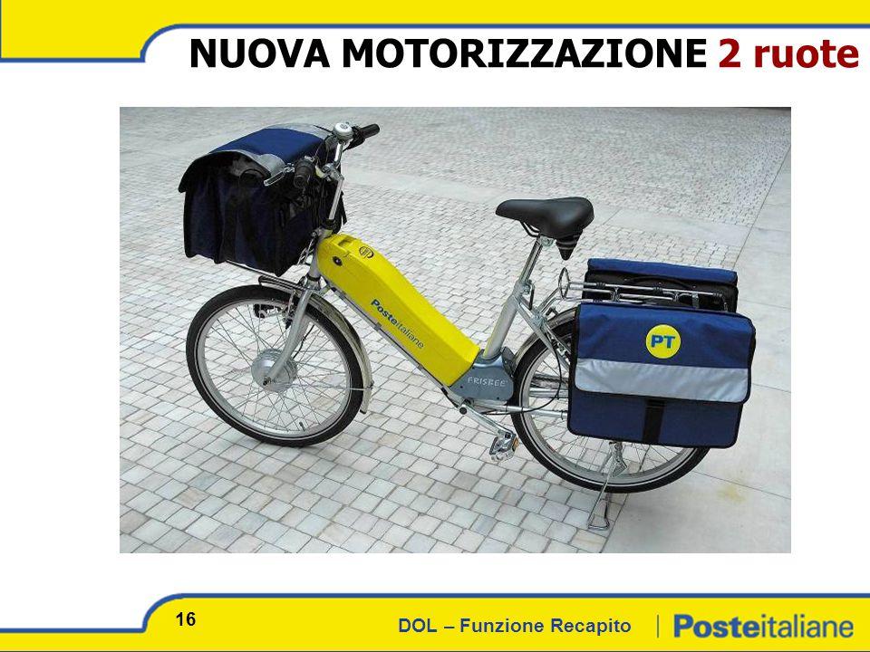 DOL – Funzione Recapito NUOVA MOTORIZZAZIONE 2 ruote 16