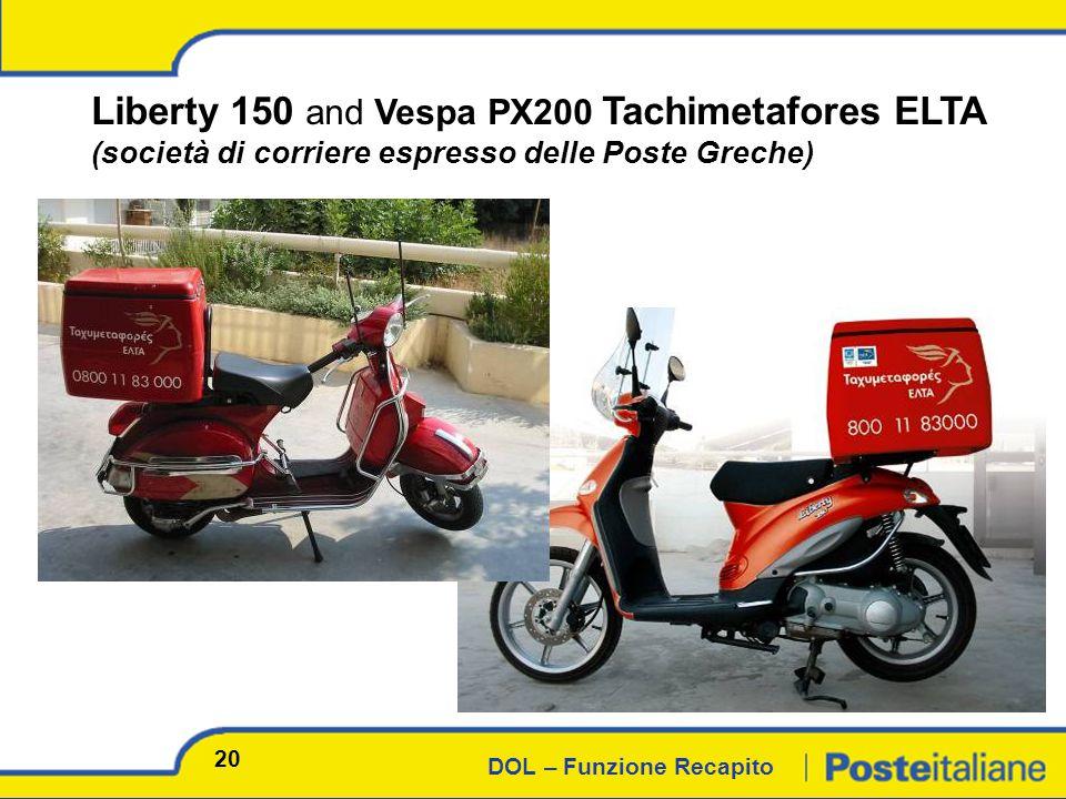 DOL – Funzione Recapito Liberty 150 and Vespa PX200 Tachimetafores ELTA (società di corriere espresso delle Poste Greche) 20