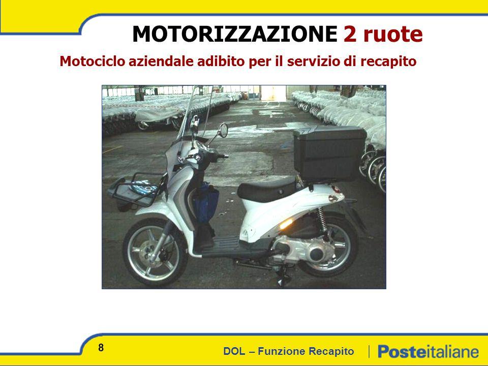 DOL – Funzione Recapito MOTORIZZAZIONE 2 ruote Motociclo aziendale adibito per il servizio di recapito 8