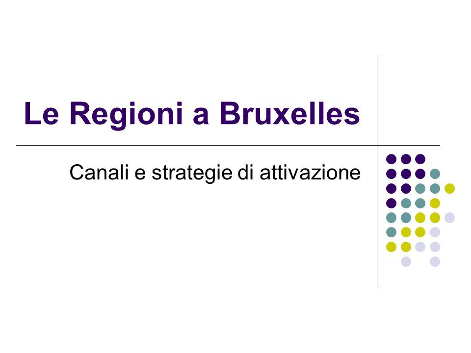 Le Regioni a Bruxelles Canali e strategie di attivazione