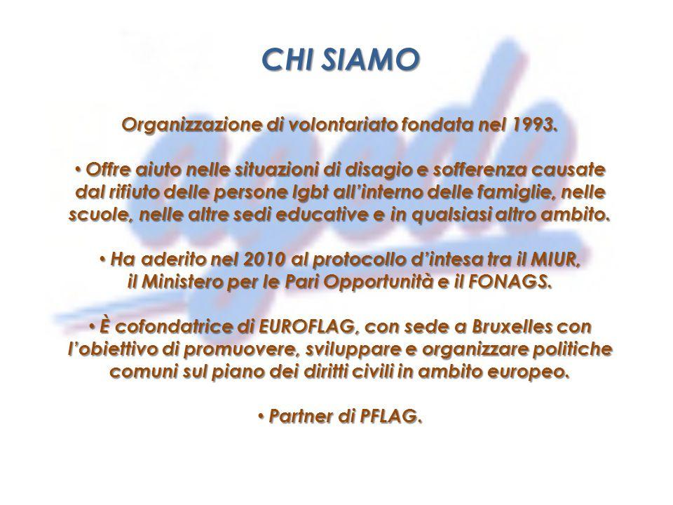 CHI SIAMO Organizzazione di volontariato fondata nel 1993.