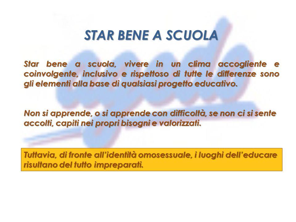 STAR BENE A SCUOLA Star bene a scuola, vivere in un clima accogliente e coinvolgente, inclusivo e rispettoso di tutte le differenze sono gli elementi alla base di qualsiasi progetto educativo.