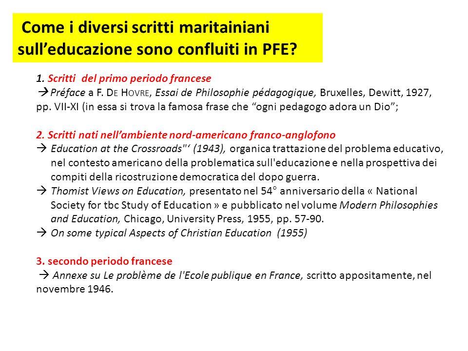 Come i diversi scritti maritainiani sull'educazione sono confluiti in PFE.