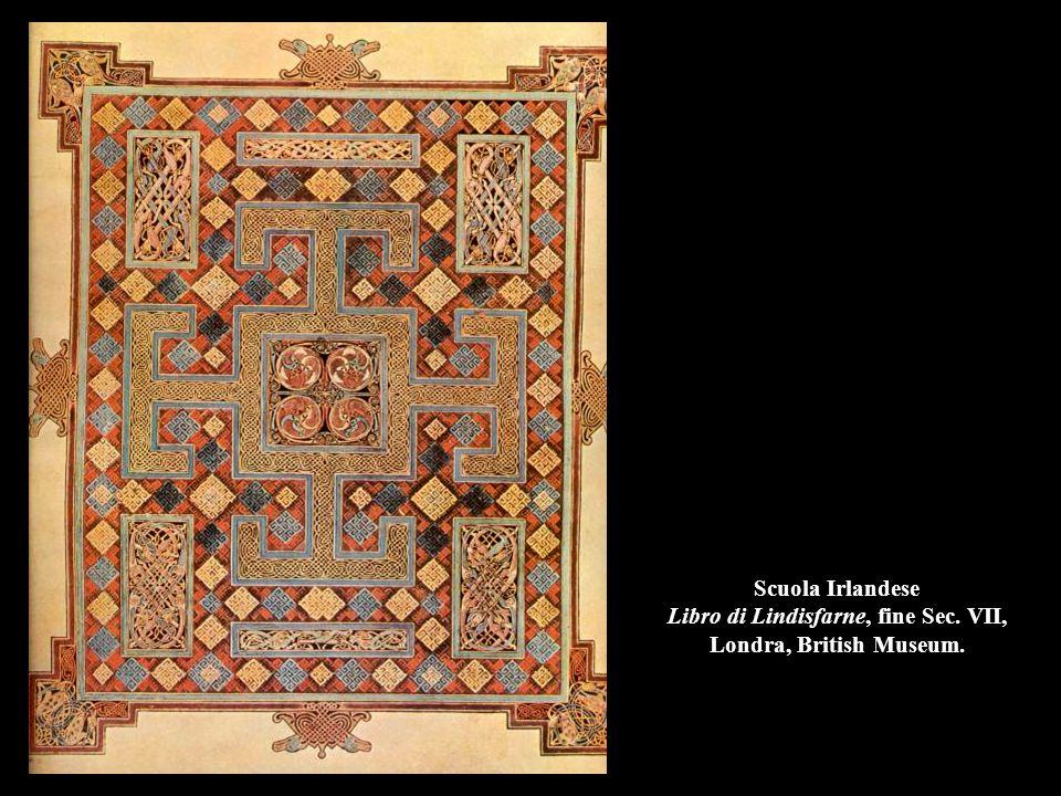 Scuola Irlandese Libro di Lindisfarne, fine Sec. VII, Londra, British Museum.