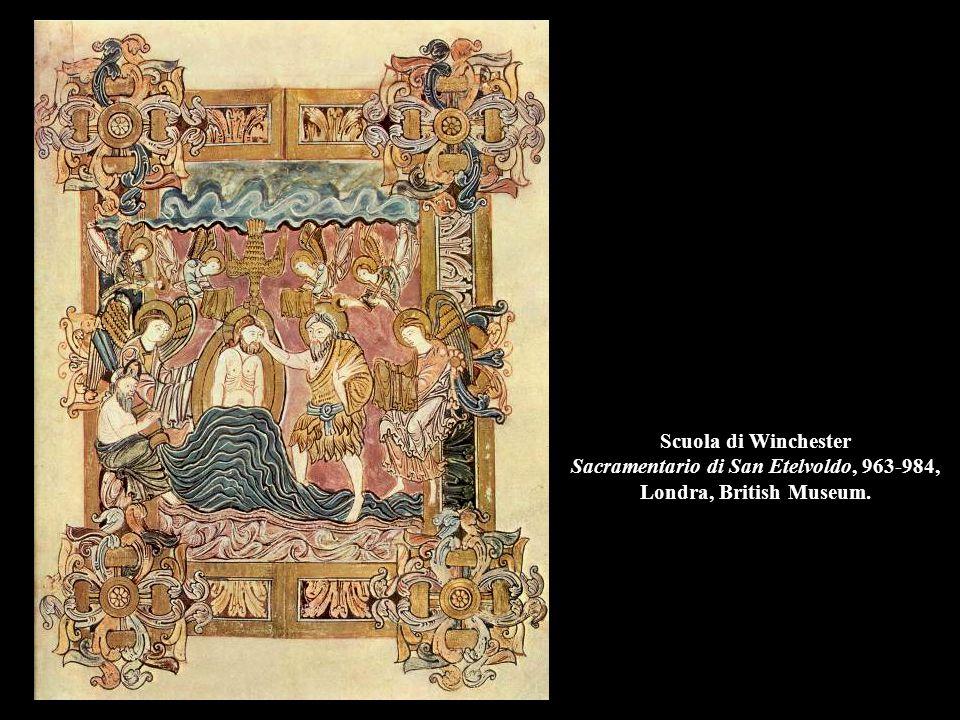 Scuola di Winchester Sacramentario di San Etelvoldo, 963-984, Londra, British Museum.