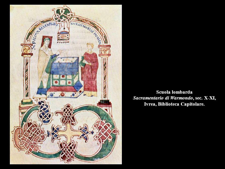 Scuola lombarda Sacramentario di Warmondo, sec. X-XI, Ivrea, Biblioteca Capitolare.