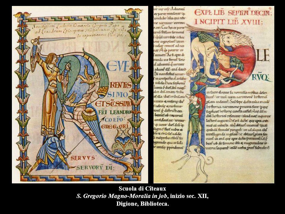Scuola di Cîteaux S. Gregorio Magno-Moralia in job, inizio sec. XII, Digione, Biblioteca.