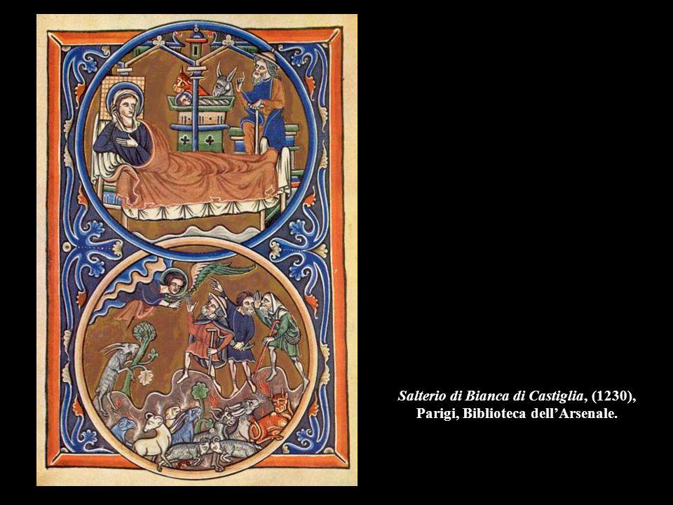 Salterio di Bianca di Castiglia, (1230), Parigi, Biblioteca dell'Arsenale.