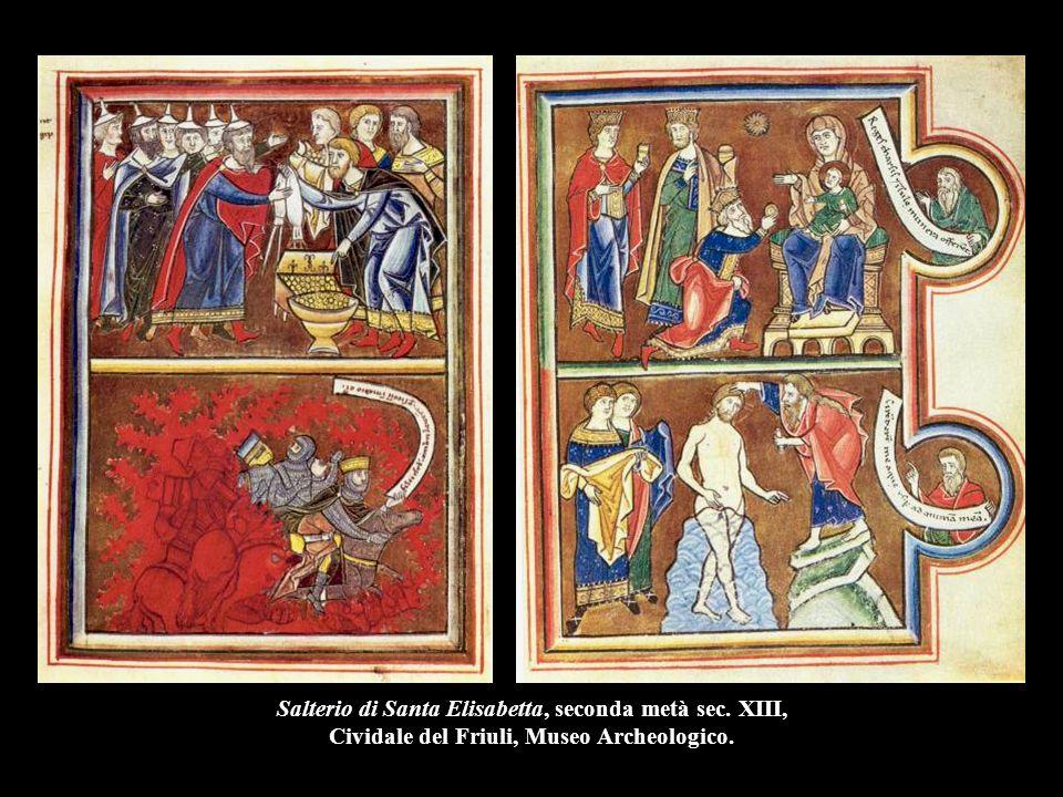 Salterio di Santa Elisabetta, seconda metà sec. XIII, Cividale del Friuli, Museo Archeologico.