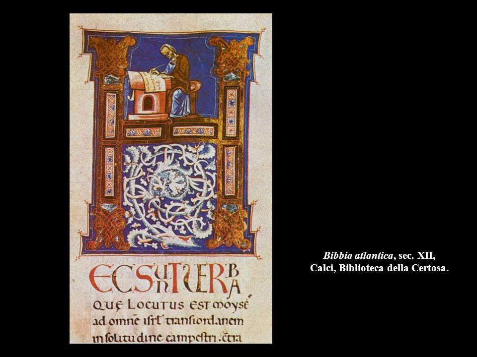 Bibbia atlantica, sec. XII, Calci, Biblioteca della Certosa.