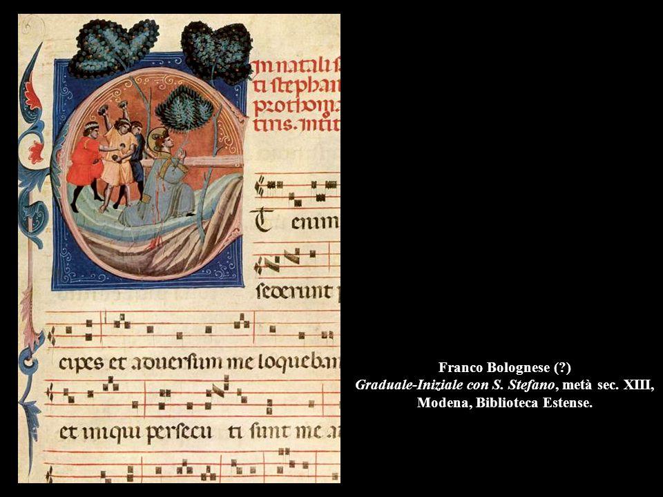 Franco Bolognese (?) Graduale-Iniziale con S. Stefano, metà sec. XIII, Modena, Biblioteca Estense.