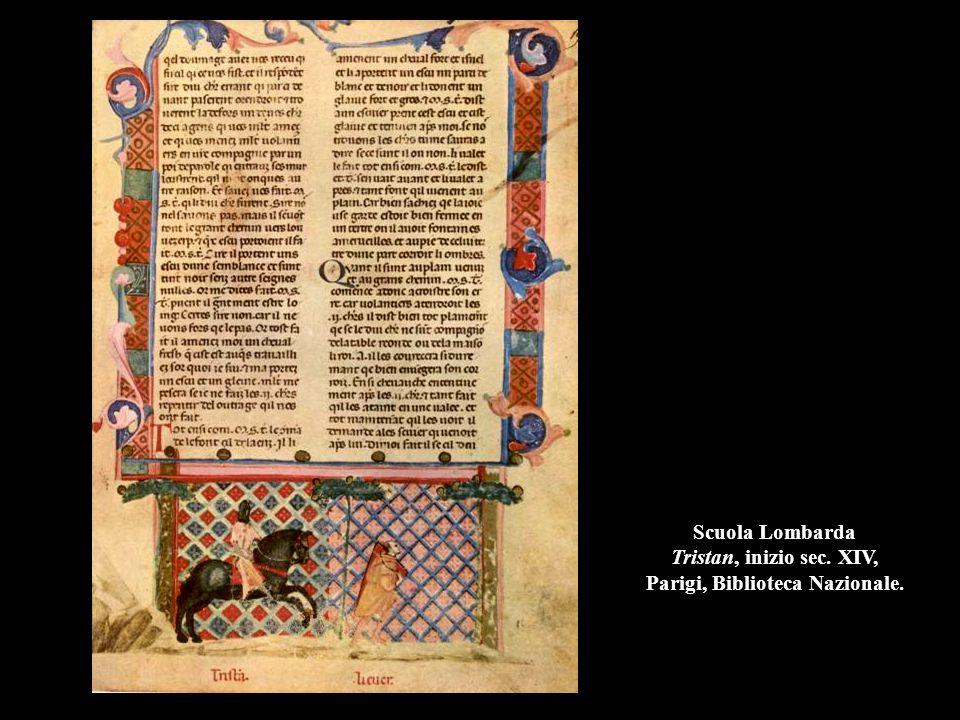 Scuola Lombarda Tristan, inizio sec. XIV, Parigi, Biblioteca Nazionale.