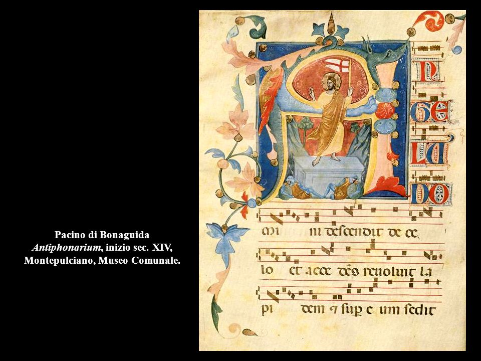 Pacino di Bonaguida Antiphonarium, inizio sec. XIV, Montepulciano, Museo Comunale.