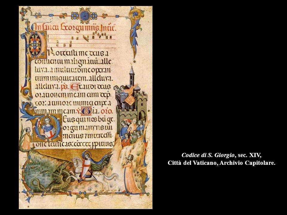 Codice di S. Giorgio, sec. XIV, Città del Vaticano, Archivio Capitolare.
