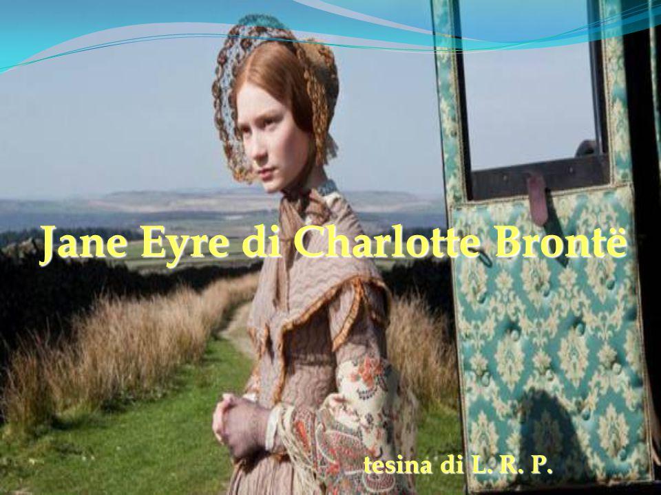 Jane Eyre di Charlotte Brontë tesina di L. R. P.