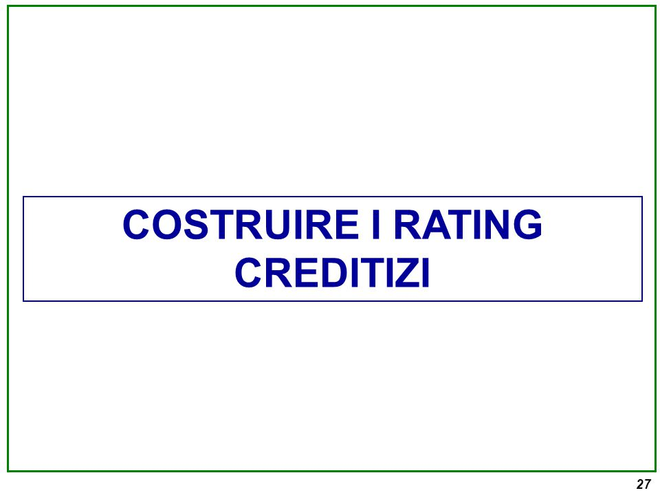 27 COSTRUIRE I RATING CREDITIZI