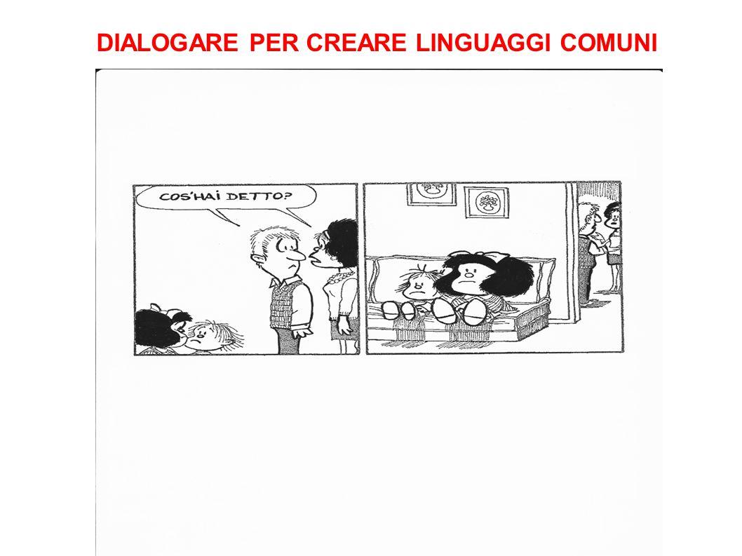 DIALOGARE PER CREARE LINGUAGGI COMUNI
