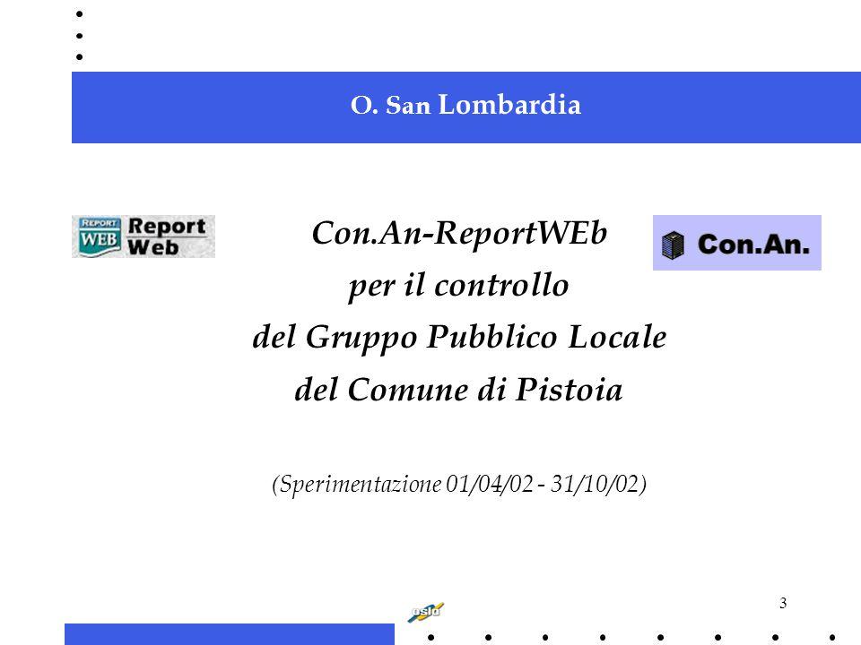 3 O. San Lombardia Con.An-ReportWEb per il controllo del Gruppo Pubblico Locale del Comune di Pistoia (Sperimentazione 01/04/02 - 31/10/02)
