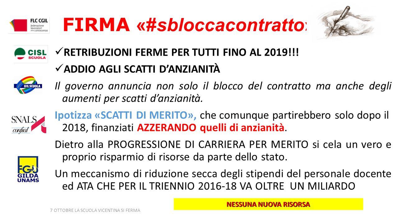 FIRMA «#sbloccacontratto» RETRIBUZIONI FERME PER TUTTI FINO AL 2019!!.