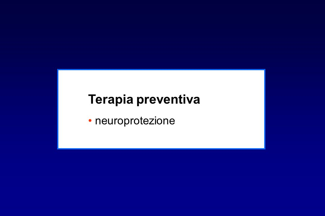 Terapia preventiva neuroprotezione