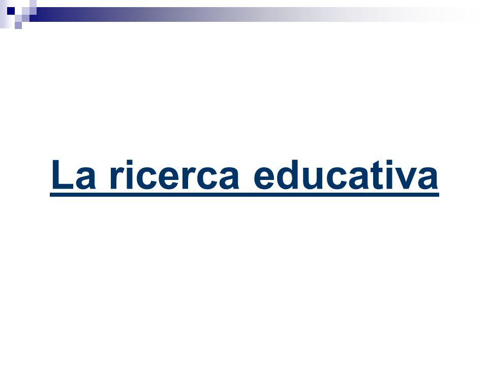 La ricerca educativa