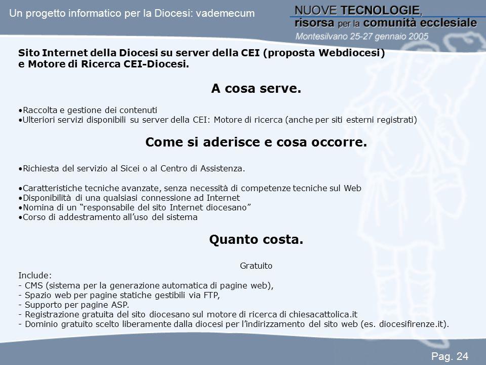 Sito Internet della Diocesi su server della CEI (proposta Webdiocesi) e Motore di Ricerca CEI-Diocesi. A cosa serve. Raccolta e gestione dei contenuti